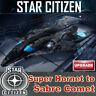 Star Citizen F7C-M Super Hornet to Aegis Sabre Comet UPGRADE