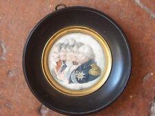 authentique Miniature du ROI louis XVIII et la famille royale vers 1820