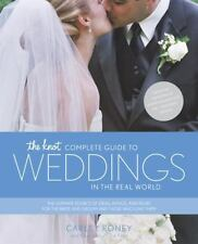 The Knot Complete Guide to Weddings in the Real World: The Ultimate Source of Id