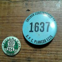 VINTAGE CONSTRUCTION COMPANY BADGE WITH UNION PIN IN GOOD USED CONDITION 1947