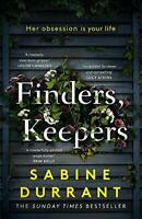 Finders, Keepers: A dark and twisty novel of scheming neig... by Durrant, Sabine
