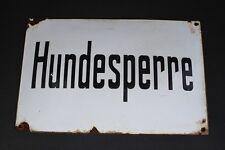 Antiguo Cartel esmaltado Hundesperre Signo de Correo electrónico 24 x 37cm