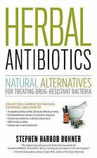 Herbal Antibiotics, 2nd Edition: Natural Alternatives for Treating Drug-resistan