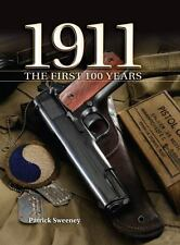 1911 The First 100 Years  New & Free Shipping