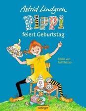 Pippi feiert Geburtstag von Astrid Lindgren und Rolf Rettich (1999, Gebundene Ausgabe)