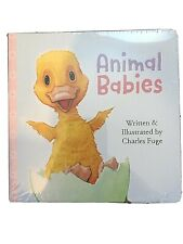 Animal Babies Board Book by Charles Fuge. New/Sealed