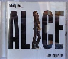 Alice Cooper - Nobody Likes Alice...Alice Cooper Live (Live Recording) (CD 2009)