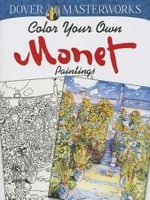 NEW Dover Masterworks: Color Your Own Monet Paintings by Marty Noble