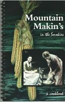 Mountain Makin's in The Smokies: A Cookbook Paperback Spiral Bound 2004 Edition