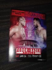 Bellator Heavyweight World Grand Prix MMA Fedor Emelianenko Bader program card