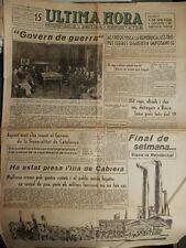 PERIÓDICO REPUBLICANO ULTIMA HORA1 AGOSTO 1936 BATALLA EN BALEARES TOMA CABRERA