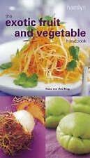 Van Den Berg, Oona : The Exotic Fruit and Vegetable Handbook