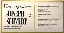 Joseph schmidt unvergessener 2 (compilation) [LP]