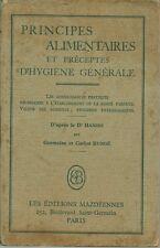 PRINCIPES ALIMENTAIRES ET PRECEPTES D'HYGIENE GENERALE - G. ET C. BUNGE - 1949