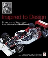 INSPIRED TO DESIGN – F1 CARS, INDYCARS & RACING TYRES: THE AUTOBIOGRAPHY OF NIGE