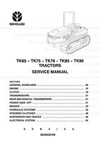 New Holland TK65 TK75 TK76 TK85 TK95 Tractors Printed Workshop Service Manual