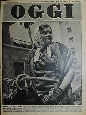 OGGI N°25/ 21/GIU/1951 * ANNAMARIA MUSSOLINI E' RITORNATA A ROMA . . .