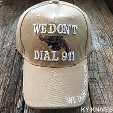 WE DON'T DIAL 911 Gun Design Baseball CAP HAT Adjustable CAP HT-711 TAN -TH