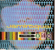 "JAMIROQUAI - CD SINGLE ""TOO YOUNG TO DIE"""