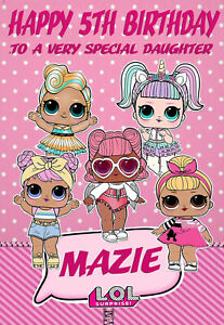 PERSONALISED LOL SUPRISE BIRTHDAY CARD - PARTY / BIRTHDAY KIDS GIRLS BIRTHDAY