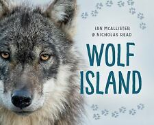 My Great Bear Rainforest: Wolf Island by Nicholas Read (2017)
