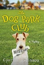 The Dog Park Club: A Mystery (Max Bravo 1)
