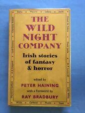 THE WILD NIGHT COMPANY. IRISH STORIES OF FANTASY & HORROR - RAY BRADBURY STORY