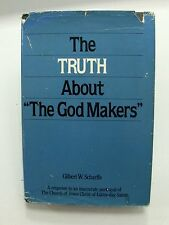 """THE TRUTH ABOUT """"THE GOD MAKER"""" Proof Anti-Mormon material is False-LDS Hardback"""