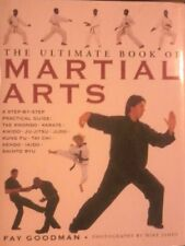 The Ultimate Book of Martial Arts,Fay Goodman