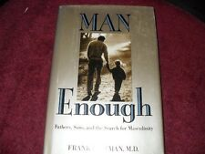 Man Enough: Fathers, Sons, and the Search for Masc