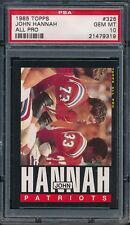 1985 Topps #326 JOHN HANNAH PSA 10 (FB03)