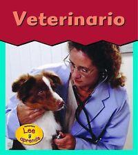 Veterinario (Esto es lo que quiero ser) (Spanish Edition)