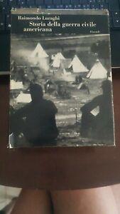 Storia della guerra civile americana Raimondo Luraghi Einaudi 1966