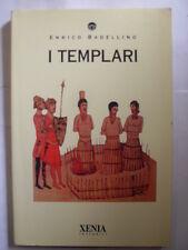 BADELLINO - I TEMPLARI - XENIA