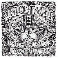 """New Music Face To Face """"Laugh Now... Laugh Later"""" CD"""