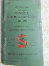 New listing Electric Singer Sewing Machine 15-90 Instructions Manual See Pictures.