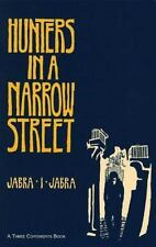 Hunters in a Narrow Street: A Novel (Three Continents Press), Jabra, Jabra Ibrah