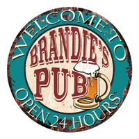 CPWP-0989 BRANDIE'S PUB OPEN 24HRS Chic Sign Mother's day Birthday Gift