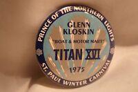 Vintage St. Paul Minnesota 1975 Winter Carnival Button G. Kloskin Titan XVII