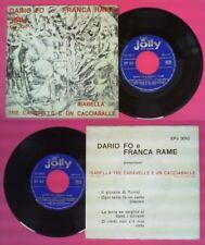 LP 45 7'' DARIO FO e FRANCA RAME Isabella tre caravelle cacciaballe no cd mc dvd