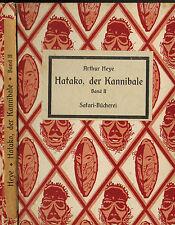 Arthur heye, hatako el caníbal II, safari-biblioteca pública, safari-Verlag Berlin 1922