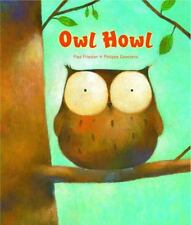 Owl Howl Board Book by Paul Friester (2016, Board Book, Revised)