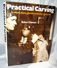 New ListingPractical Carving in Wood, Stone, Plastics, and Other Materials by Robert Dawson