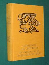 """Indiens de la Cordillière des Andes J-C. SPAHNI """"connaissance des Amériques"""""""