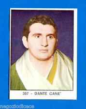 CAMPIONI DELLO SPORT 1966/67 - Figurina/Sticker n. 357 - DANTE CANE' -Rec