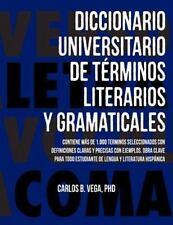 Diccionario Universitario De Terminos Literarios Y Gramaticales (spanish Edit...