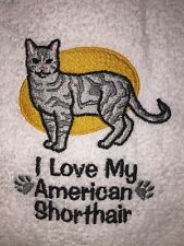 Embroidered Bathroom Hand Towel Cats I love my American Shorthair Hs1024