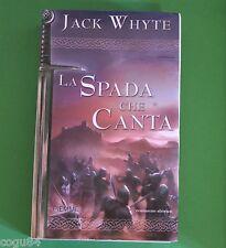 La spada che canta - Le cronache di Camelot - Jack Whyte -  1^Ed.Piemme 2005