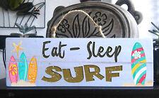 """EAT SLEEP SURF"" Wooden Beach Plaque / Sign (FREE POST) Surf Board"