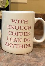 "Extra Large XL OVERSIZED MUG ""WITH ENOUGH COFFEE I CAN DO ANYTHING"" COFFEE 24oz"